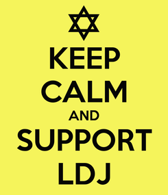 Poster: KEEP CALM AND SUPPORT LDJ