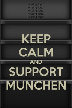 Poster: KEEP CALM AND SUPPORT MUNCHEN