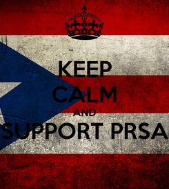 Poster: KEEP CALM AND SUPPORT PRSA