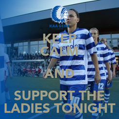Poster: KEEP CALM AND SUPPORT THE LADIES TONIGHT