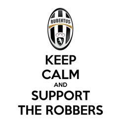 Poster: KEEP CALM AND SUPPORT THE ROBBERS