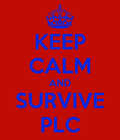 Poster: KEEP CALM AND SURVIVE PLC