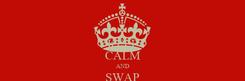 Poster: KEEP CALM AND SWAP AWAY
