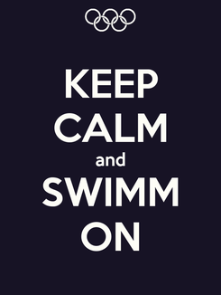 Poster: KEEP CALM and SWIMM ON