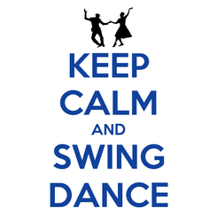 Poster: KEEP CALM AND SWING DANCE