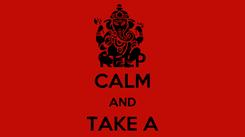 Poster: KEEP CALM AND TAKE A BUMP