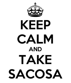 Poster: KEEP CALM AND TAKE SACOSA