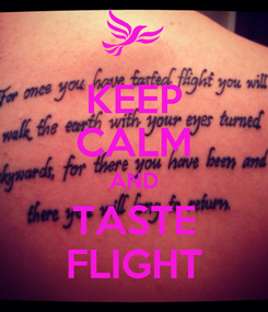 Poster: KEEP CALM AND TASTE FLIGHT