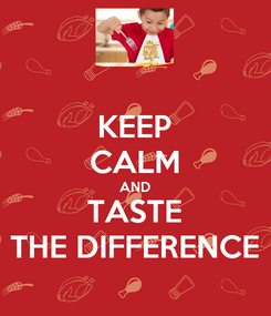 Poster: KEEP CALM AND TASTE THE DIFFERENCE