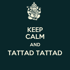 Poster: KEEP CALM AND TATTAD TATTAD