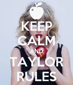 Poster: KEEP CALM AND TAYLOR RULES