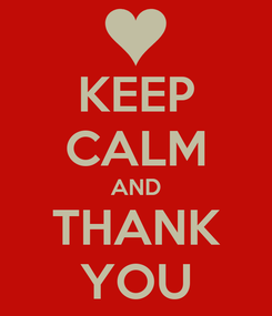 Poster: KEEP CALM AND THANK YOU