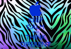 Poster: KEEP CALM AND THINK DIFERENT