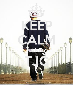 Poster: KEEP CALM AND TJČ