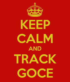 Poster: KEEP CALM AND TRACK GOCE