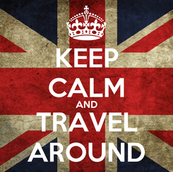 Poster: KEEP CALM AND TRAVEL AROUND