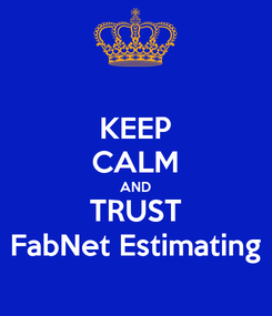 Poster: KEEP CALM AND TRUST FabNet Estimating