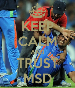 Poster: KEEP CALM AND TRUST MSD