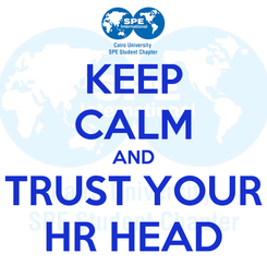 Poster: KEEP CALM AND TRUST YOUR HR HEAD