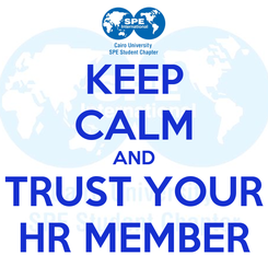 Poster: KEEP CALM AND TRUST YOUR HR MEMBER