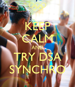 Poster: KEEP CALM AND TRY DSA SYNCHRO