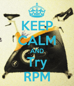 Poster: KEEP CALM AND Try RPM