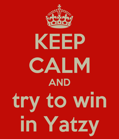 Poster: KEEP CALM AND try to win in Yatzy