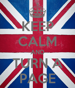 Poster: KEEP CALM AND TURN A PAGE