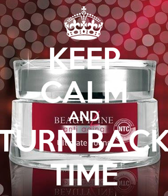 Poster: KEEP CALM AND TURN BACK TIME
