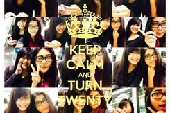 Poster: KEEP CALM AND TURN TWENTY