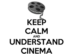 Poster: KEEP CALM AND UNDERSTAND CINEMA