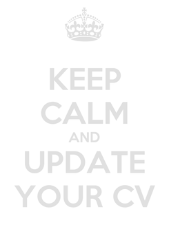 Poster: KEEP CALM AND UPDATE YOUR CV
