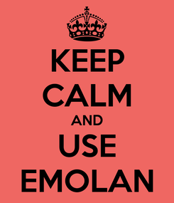 Poster: KEEP CALM AND USE EMOLAN