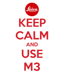 Poster: KEEP CALM AND USE M3