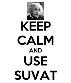 Poster: KEEP CALM AND USE SUVAT