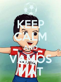 Poster: KEEP CALM AND VAMOS MAT