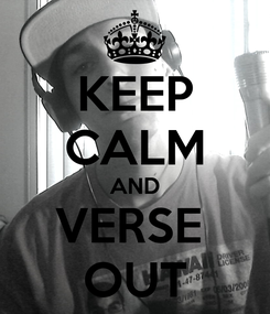Poster: KEEP CALM AND VERSE  OUT