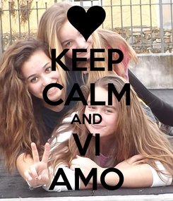 Poster: KEEP CALM AND VI AMO