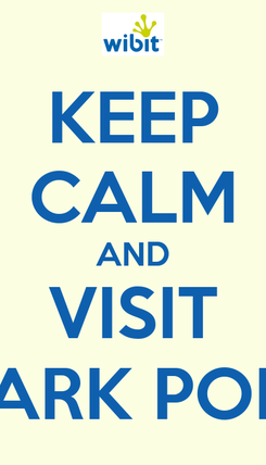 Poster: KEEP CALM AND VISIT AQUAPARK PORTOROŽ