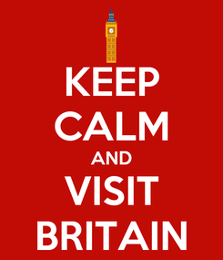 Poster: KEEP CALM AND VISIT BRITAIN