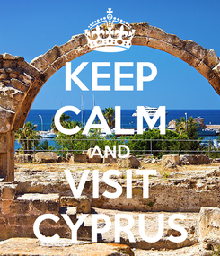 Poster: KEEP CALM AND VISIT CYPRUS