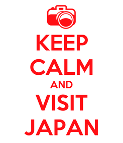 Poster: KEEP CALM AND VISIT JAPAN