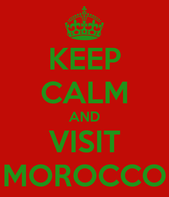 Poster: KEEP CALM AND VISIT MOROCCO