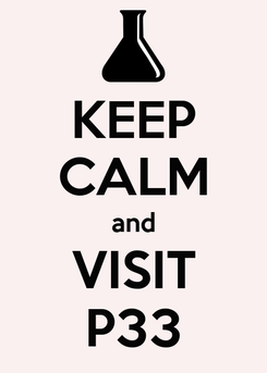 Poster: KEEP CALM and VISIT P33