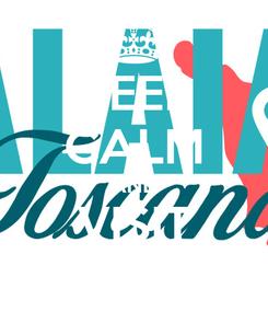 Poster: KEEP CALM AND VISIT PALAIA