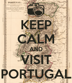 Poster: KEEP CALM AND VISIT PORTUGAL