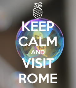 Poster: KEEP CALM AND VISIT ROME