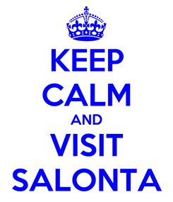Poster: KEEP CALM AND VISIT SALONTA