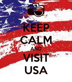Poster: KEEP CALM AND VISIT USA