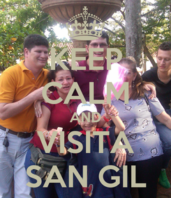 Poster: KEEP CALM AND VISITA SAN GIL